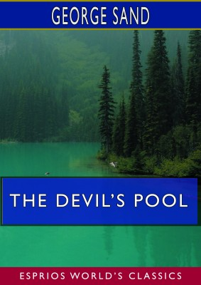 The Devil's Pool (Esprios Classics)