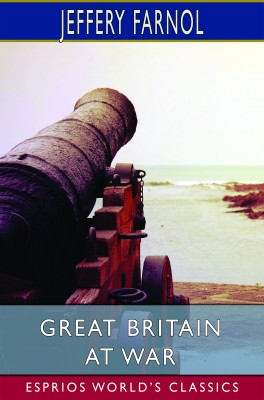Great Britain at War (Esprios Classics)
