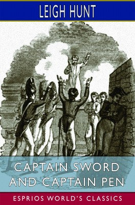 Captain Sword and Captain Pen (Esprios Classics)