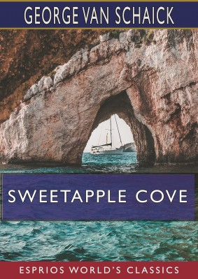 Sweetapple Cove (Esprios Classics)