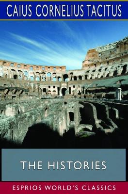 The Histories (Esprios Classics)