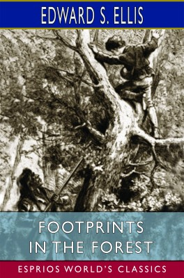 FootPrints in the Forest (Esprios Classics)