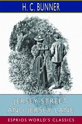 Jersey Street and Jersey Lane (Esprios Classics)