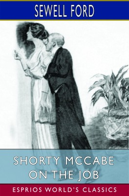 Shorty McCabe on the Job (Esprios Classics)