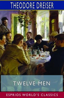 Twelve Men (Esprios Classics)