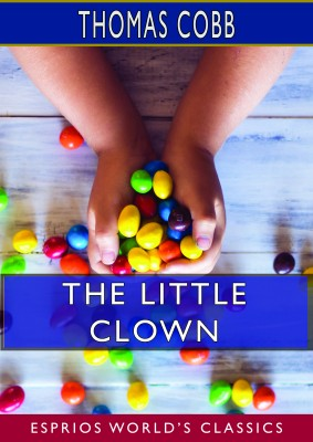 The Little Clown (Esprios Classics)