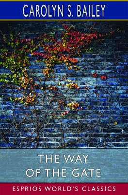 The Way of the Gate (Esprios Classics)