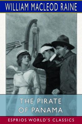 The Pirate of Panama (Esprios Classics)