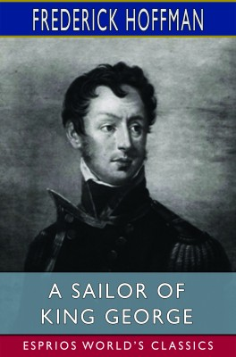 A Sailor of King George (Esprios Classics)
