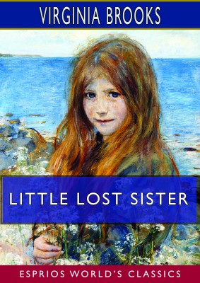 Little Lost Sister (Esprios Classics)