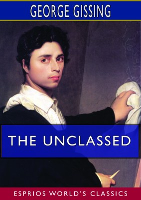 The Unclassed (Esprios Classics)