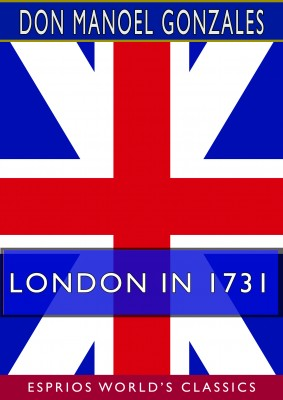 London in 1731 (Esprios Classics)