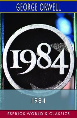 1984 (Esprios Classics)
