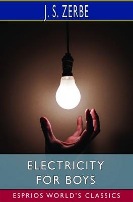 Electricity for Boys (Esprios Classics)
