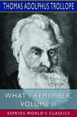 What I Remember, Volume II (Esprios Classics)