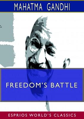Freedom's Battle (Esprios Classics)
