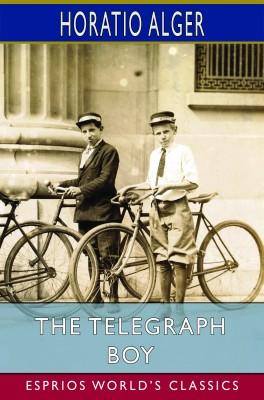 The Telegraph Boy (Esprios Classics)