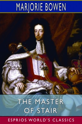 The Master of Stair (Esprios Classics)