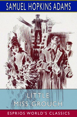 Little Miss Grouch (Esprios Classics)