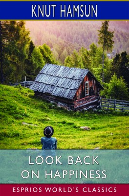Look Back on Happiness (Esprios Classics)