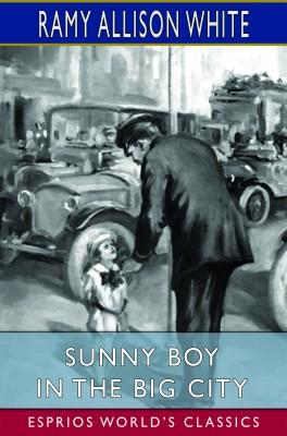 Sunny Boy in the Big City (Esprios Classics)