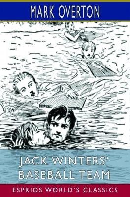 Jack Winters' Baseball Team (Esprios Classics)