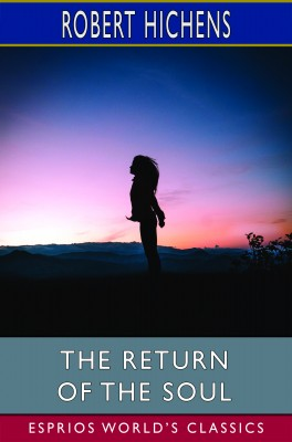 The Return of the Soul (Esprios Classics)