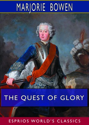 The Quest of Glory (Esprios Classics)