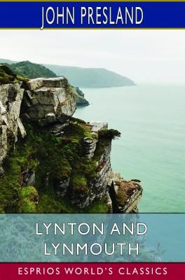 Lynton and Lynmouth (Esprios Classics)