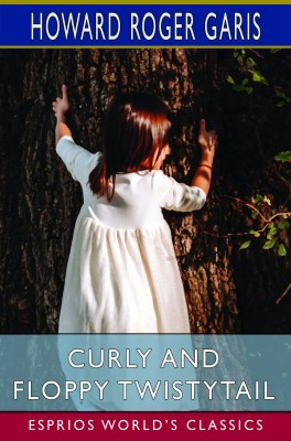 Curly and Floppy Twistytail (Esprios Classics)