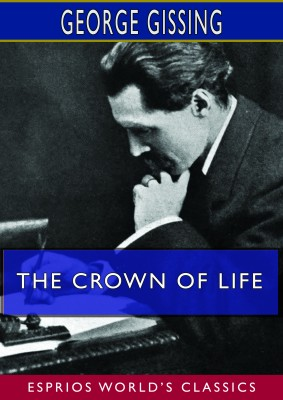 The Crown of Life (Esprios Classics)