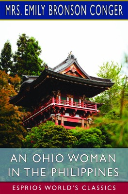 An Ohio Woman in the Philippines (Esprios Classics)