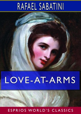Love-at-Arms (Esprios Classics)