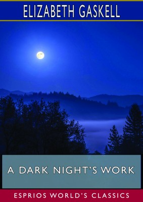 A Dark Night's Work (Esprios Classics)