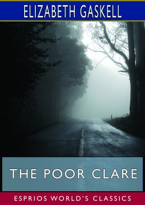 The Poor Clare (Esprios Classics)