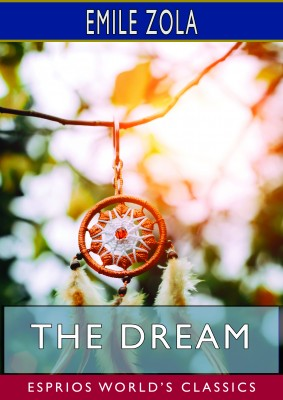The Dream (Esprios Classics)