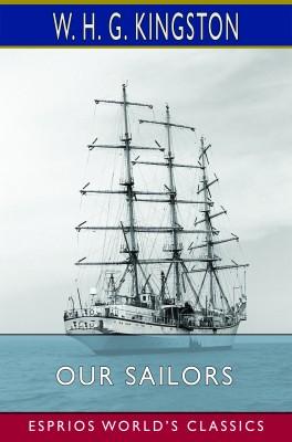 Our Sailors (Esprios Classics)