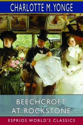 Beechcroft at Rockstone (Esprios Classics)