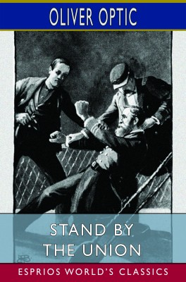 Stand by the Union (Esprios Classics)