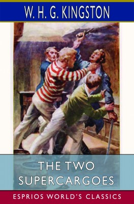The Two Supercargoes (Esprios Classics)
