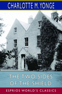 The Two Sides of the Shield (Esprios Classics)
