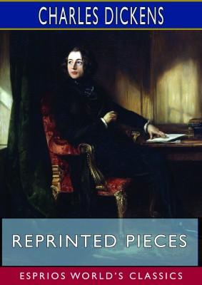Reprinted Pieces (Esprios Classics)
