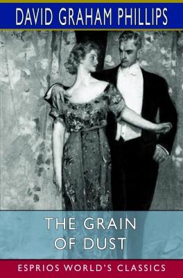 The Grain of Dust (Esprios Classics)