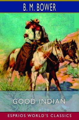 Good Indian (Esprios Classics)