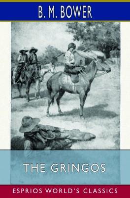 The Gringos (Esprios Classics)
