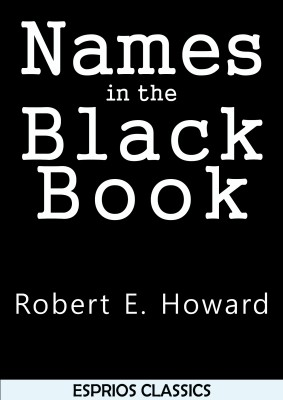 Names in the Black Book (Esprios Classics)