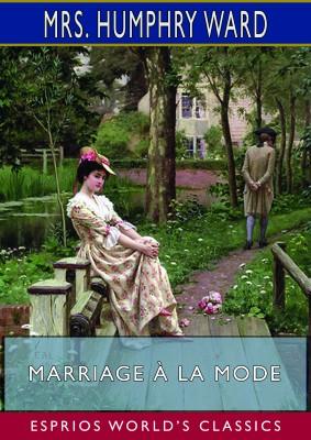 Marriage à la Mode (Esprios Classics)