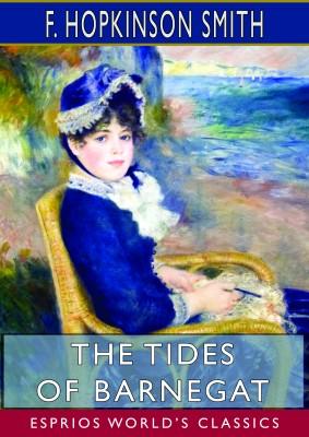 The Tides of Barnegat (Esprios Classics)