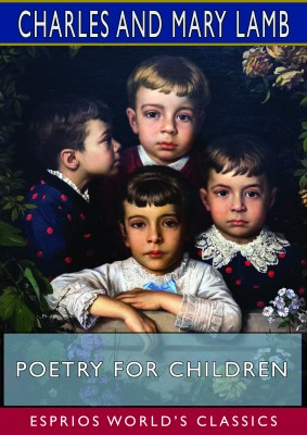 Poetry for Children (Esprios Classics)