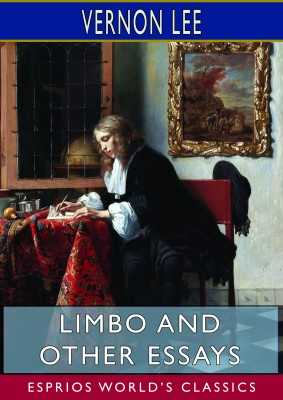 Limbo and Other Essays (Esprios Classics)